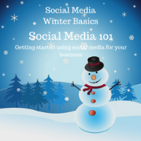Social Media 101: Getting Started Using Social for Business