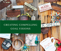 Create a Compelling Goal Vision