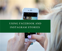 Using Facebook and Instagram Stories