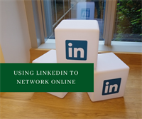 Using Linkedin to Network Online