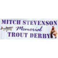 Mitch Stevenson Memorial Trout Derby
