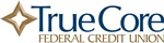 TrueCore Federal Credit Union