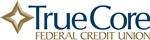 TrueCore Federal Credit Union