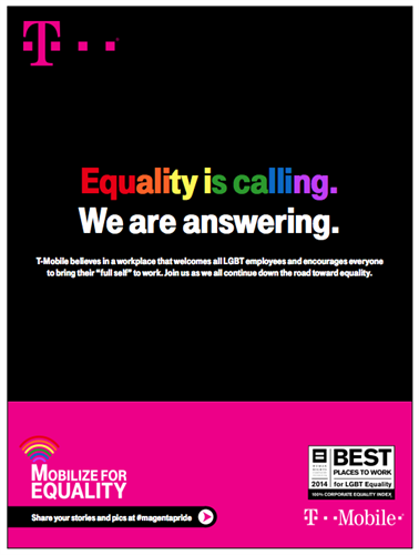 T-Mobile has been named a Best Place to Work for LGBT Equality by Human Rights Campaign (2016, three year consecutive win)