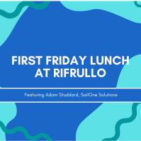 First Friday Lunch at Rifrullo
