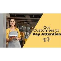 Get Customers to STOP Ignoring you and Start Paying Attention