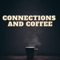 Connections and Coffee 11-13-20 - to be held via Video Conference