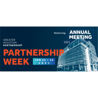 Greater Houston Partnership Week: Annual Meeting and Meet the chair Fireside Chat