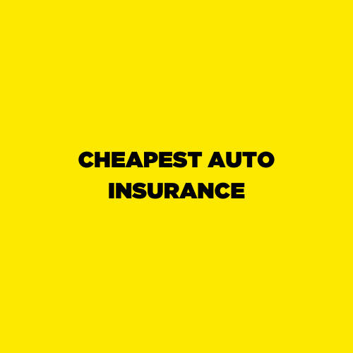 Gallery Image Copy_of_Copy_of_CHEAPEST_AUTO_INSURANCE.png