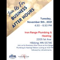 Business After Hours- Iron Range Plumbing & Heating