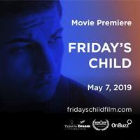Friday's Child Movie Premiere