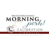 Morning Perk | Calibration Financial