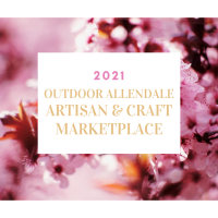 Spring 2021 Outdoor Allendale Artisan & Craft Marketplace