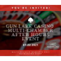 Gun Lake Casino - Multi Chamber Member's Only - After Hours Event