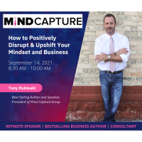 How to Positively Disrupt & Upshift Your Mindset and Business