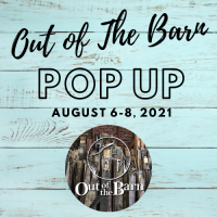 Out Of The Barn//August 2021 Pop Up