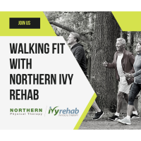 Walking Fit with Northern Ivy Rehab