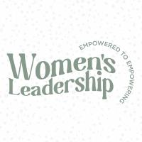 2021 Women's Leadership: Empowered to Empowering