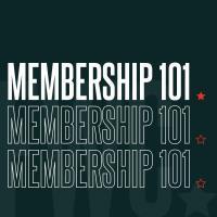 Membership 101-November 5th 2021