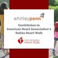 Whitey Penn Contributes to American Heart Association's Dallas Heart Walk