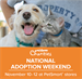 Humane Society of North Texas presents PetSmart National Adoption Weekend