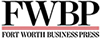 Fort Worth Business Press