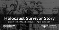Holocaust Survivor Story