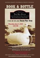 BOOK & BOTTLE: The Big Duck & Eastern LI's Duck Farming Industry, with Susan Van Scoy