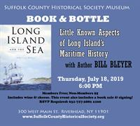 BOOK & BOTTLE: Long Island's Maritime History, with Bill Bleyer