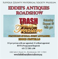 Eddie's Antiques Roadshow: TRASH OR TREASURE?