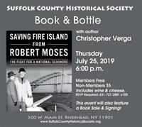 BOOK & BOTTLE: Saving Fire Island from Robert Moses, with Christopher Verga