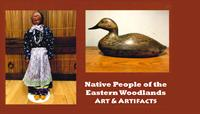 Native People of the Eastern Woodlands: Art & Artifact