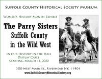 The Parry Sisters of Riverhead: Suffolk County in the Wild West