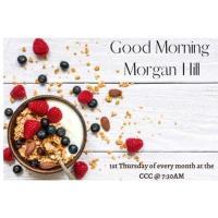 Good Morning Morgan Hill - Chamber Breakfast