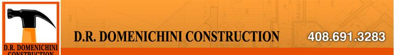 D. R. Domenichini Construction, Inc.