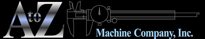 A to Z Machine Co., Inc.