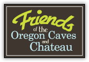 Friends of the Oregon Caves & Chateau