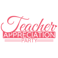Teacher Appreciation Party (Outdoor & Distanced)