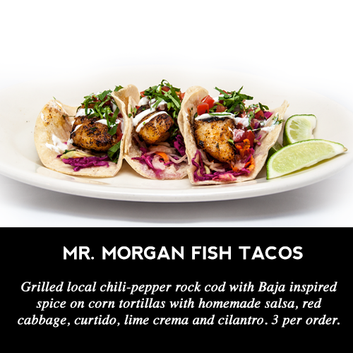 Mr. Morgan Fish Tacos