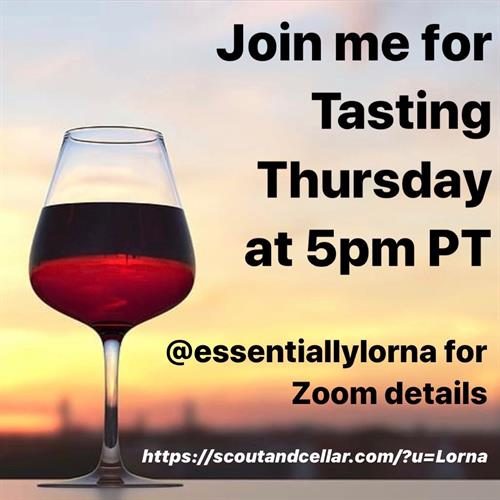 Join me for Tasting Thursday at 5pm PT and pull up a zoom chair