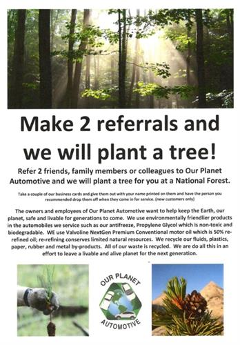 We plant trees in National Forests when you refer and friend/family member.
