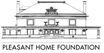 Pleasant Home Foundation