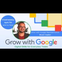 GROW WITH GOOGLE: Digital Skills for Everyday Tasks