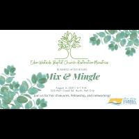 Business After Hours Mix & Mingle: Restoration House at Eden Westside Baptist Church