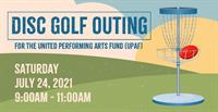 Disc Golf Outing to Benefit the United Performing Arts Fund