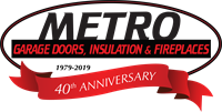 Metro Garage Doors, Insulation & Fireplaces