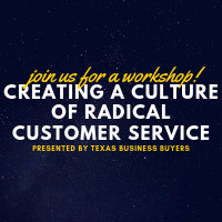 Workshop: Creating a Culture of Radical Customer Service