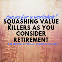 WORKSHOP: Squashing Value Killers As You Consider Retirement
