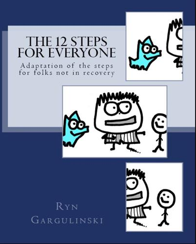 12 Steps for Everyone. Rynski workbook. On Amazon and Rynski.Etsy.com