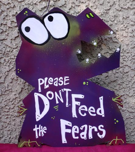 Rynski artwork: Don't feed the fears metal sign. More at Rynski.Etsy.com.